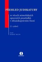Přehled judikatury ve věcech mimořádných opravných prostředků v občanskoprávním řízení - 2. vydání