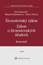 Živnostenský zákon (455/1991 Sb.). Zákon o živnostenských úřadech (570/1991 Sb.) – Komentář, 2. vydání