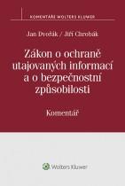 Zákon o ochraně utajovaných informací a o bezpečnostní způsobilosti (412/2005 Sb.) – Komentář