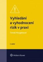 Vyhledání a vyhodnocení rizik v praxi - 3. vydání