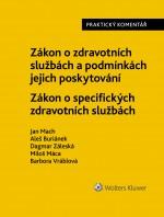 Zákon o zdravotních službách a podmínkách jejich poskytování (č. 372/2011 Sb.). Zákon o specifických zdravotních službách (č. 373/2011 Sb.). Praktický komentář.