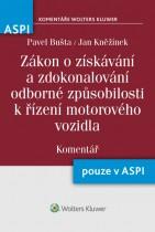 Zákon o získávání a zdokonalování odborné způsobilosti k řízení motorového vozidla (247/2000 Sb.) - Komentář