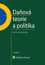 Daňová teorie a politika - 7., aktualizované vydání