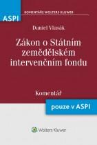 Zákon o Státním zemědělské intervenčním fondu (256/2000 Sb.) - Komentář