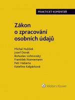 Zákon o zpracování osobních údajů (110/2019 Sb.). Praktický komentář