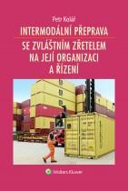 Intermodální přeprava se zvláštním zřetelem na její organizaci a řízení