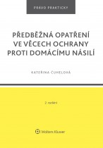 Předběžná opatření ve věcech ochrany proti domácímu násilí - 2. vydání