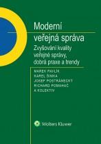 Moderní veřejná správa. Zvyšování kvality veřejné správy, dobrá praxe a trendy