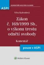 Zákon č. 169/1999 Sb., o výkonu trestu odnětí svobody. Komentář