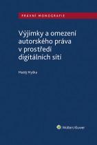Výjimky a omezení autorského práva v prostředí digitálních sítí
