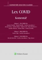 Lex COVID (č. 191/2020 Sb., č. 209/2020 Sb., č. 210/2020 Sb.) - komentář