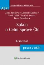 Zákon o Celní správě (č. 17/2012 Sb.) - Komentář