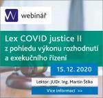 Lex COVID justice II z pohledu výkonu rozhodnutí a exekučního řízení - webinář