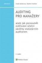 Auditing pro manažery aneb jak porozumět ověřování účetní závěrky statutárním auditorem, 4. vydání