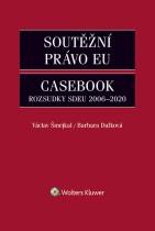 Soutěžní právo EU – Casebook