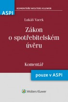 Zákon o spotřebitelském úvěru (č. 145/2010 Sb.) - Komentář