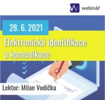 Elektronická identifikace a komunikace - webinář