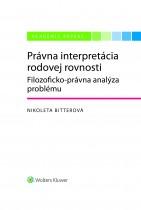 Právna interpretácia rodovej rovnosti (Filozoficko-právna analýza problému)