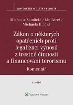 Zákon o některých opatřeních proti legalizaci výnosů z trestné činnosti a financování terorismu. Komentář – 2. vydání