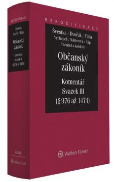 Občanský zákoník - Komentář - Svazek III (absolutní majetková práva)