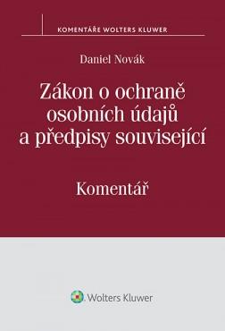 Zákon o ochraně osobních údajů a předpisy související (č. 101/2000 Sb.) - Komentář
