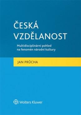 Česká vzdělanost. Multidisciplinární pohled na fenomén národní kultury