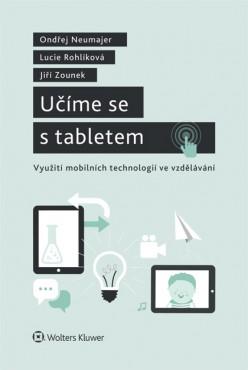 Učíme se s tabletem - využití mobilních technologií ve vzdělávání
