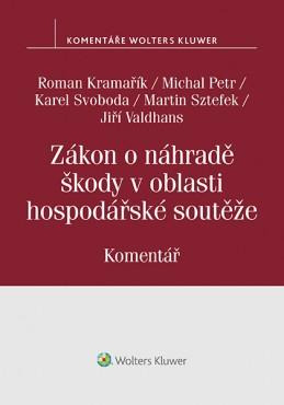 Zákon o náhradě škody v oblasti hospodářské soutěže (č. 262/2017 Sb.). Komentář